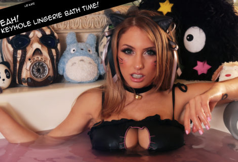 Oh Yeah!  Kitty Keyhole Lingerie Bath Time!